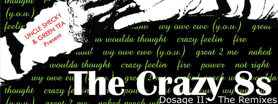 The Crazy 8s